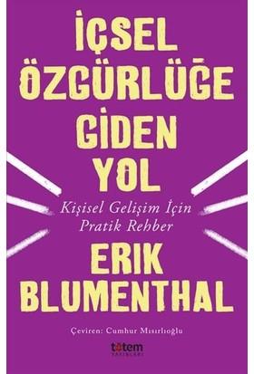 İçsel Özgürlüğe Giden Yol - Erik Blumenthal