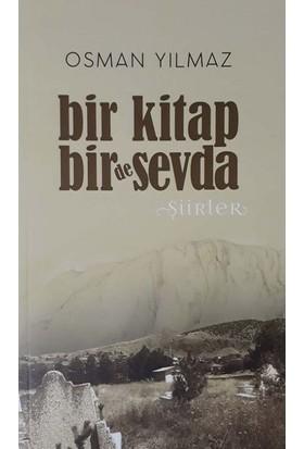 Bir Kitap Bir De Sevda - Osman Yılmaz