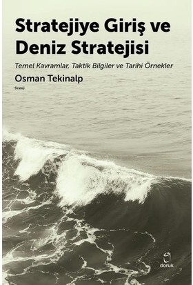 Stratejiye Giriş Ve Deniz Stratejsi - Osman Tekinalp