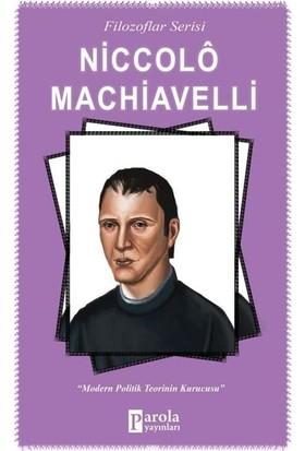 Niccolo Machiavelli (Filozoflar Serisi) - Turan Tektaş