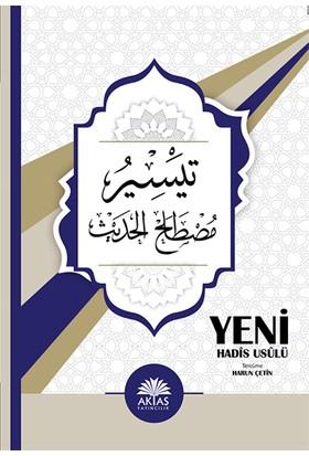 Yeni Hadis Usulü Teysiru Mustalahi'l Hadis - Harun Çelik