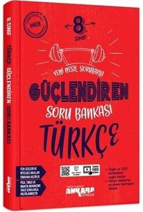 8. Sınıf Türkçe Güçlendiren Soru Bankası Ankara Yayıncılık