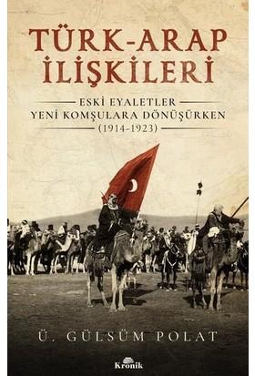 Türkarap İlişkileri - Ü. Gülsüm Polat