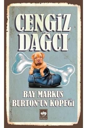 Bay Markus` Un Köpeği-Cengiz Dağcı