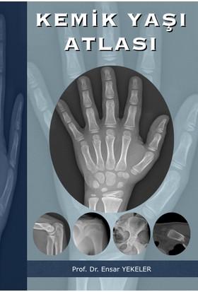 Kemik Yaşı Atlası - Ensar Yekeler