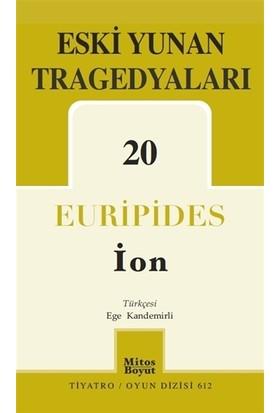 Eski Yunan Tragedyaları - 20/İon - Euripides