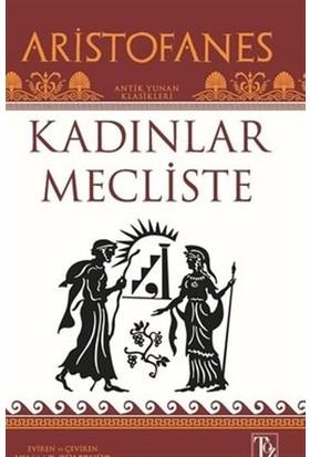 Kadınlar Mecliste - Aristofanes
