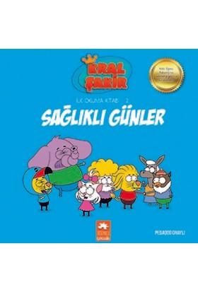 Kral Şakir İlk Okuma Kitabı 2: Sağlıklı Günler (Pedagog Onaylı) - Varol Yaşaroğlu
