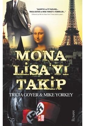 Mona Lisa'yı Takip - Mike Yorkey