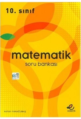 Endemik Yayınları 10. Sınıf Matematik Soru Bankası