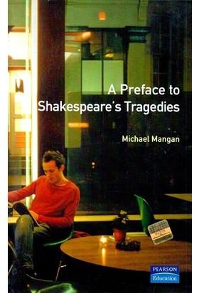 Pearson Longman A Preface To Shakespeare's Tragedies (Preface Books) - Michael Mangan