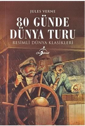 80 Günde Dünya Turu - Resimli Dünya Klasikleri - Jules Verne