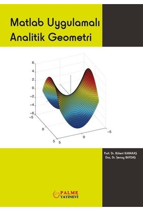 Matlab Uygulamalı Analitik Geometri - Bülent Karakaş