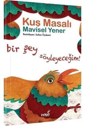 Kuş Masalı - Mavisel Yener