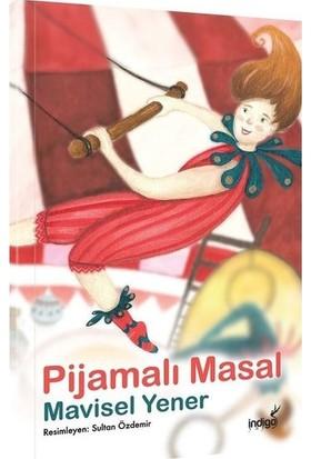 Pijamalı Masal - Mavisel Yener