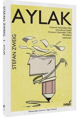 Aylak - Stefan Zweig