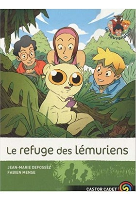 Les Sauvenature 10: Le Refuge Des Lemuriens - Jean-Marie Defossez