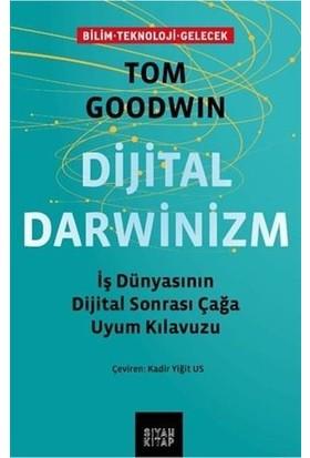 Dijital Darwinizm - Tom Goodwin