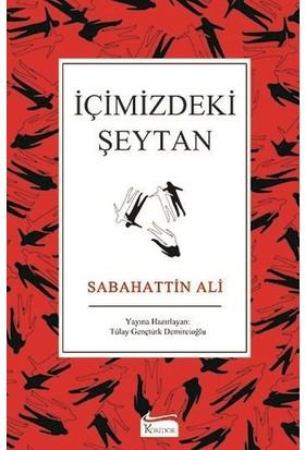 İçimizdeki Şeytan (Bez Ciltli) - Sabahattin Ali