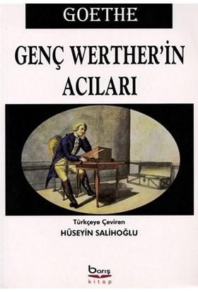 Genç Werther'in Acıları - Johann Wolfgang
