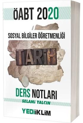 Yediiklim Yayınları ÖABT Sosyal Bilgiler Öğretmenliği Tarih Ders Notları