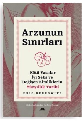 Arzunun Sınırları - Eric Berkowitz