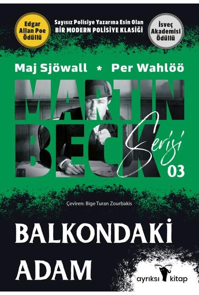 Balkondaki Adam - Per Wahlöö - Maj Sjöwall