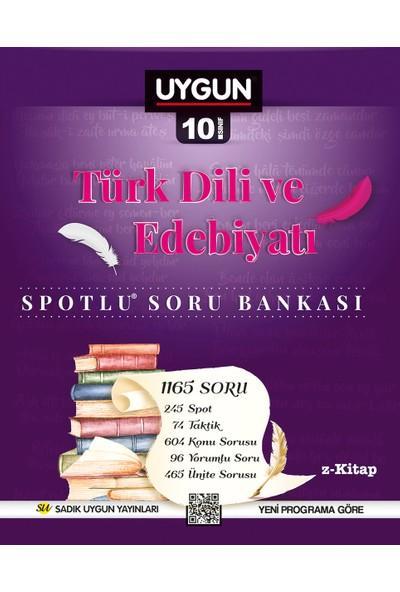 Sadık Uygun Yayınları Türk Dili Ve Edebiyatı Spotlu Soru Bankası 10. Sınıf