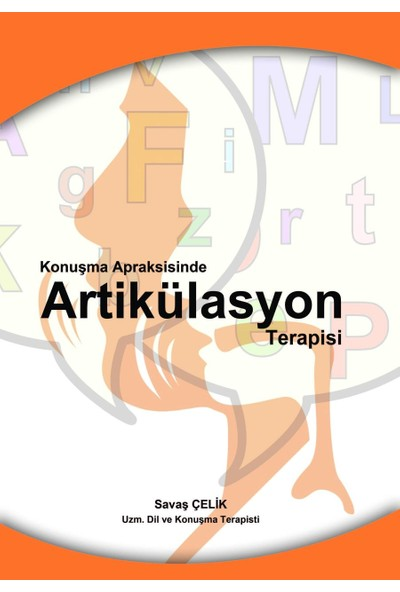 Konuşma Apraksisinde Artikülasyon Terapisi
