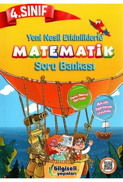 Bilgiseli Yayınları 4. Sınıf Yeni Nesil Etkinliklerle Matematik Soru Bankası