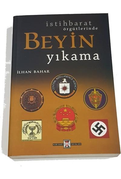 Istihbarat Örgütlerinde Beyin Yıkama - Ilhan Bahar
