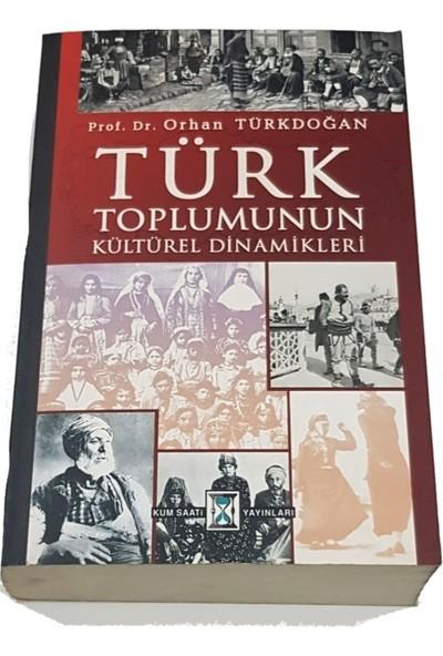 Türk Toplumunun Kültürel Dinamikleri - Prof. Dr. Orhan Tükdoğan