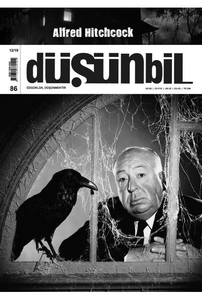 Düşünbil Dergisi Sayı : 86 Aralık 2019