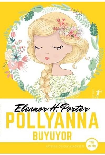 Polyanna Büyüyortam Metinartemis Çocuk Klasikleri - Eleanor H. Porter