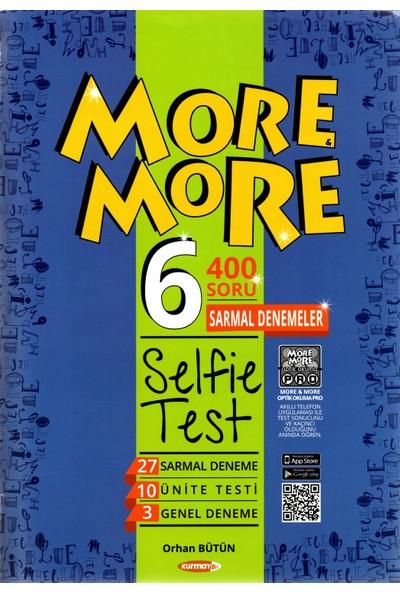 Kurmay Elt More And More 6. Sınıf Selfie Test