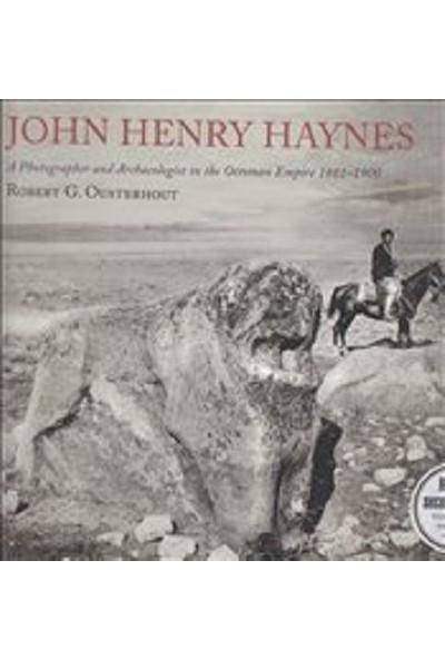 John Henry Haynes - Robert G. Ousterhout