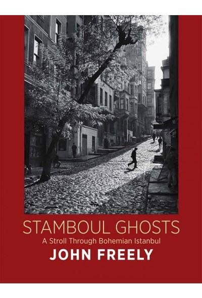 Stamboul Ghosts - John Freely