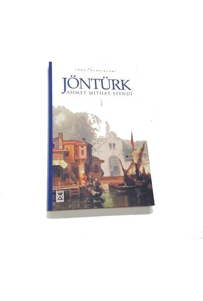 Jöntürk - Ahmet Mithat Efendi
