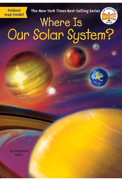 Where Is Our Solar System? - Stephanie Sabol