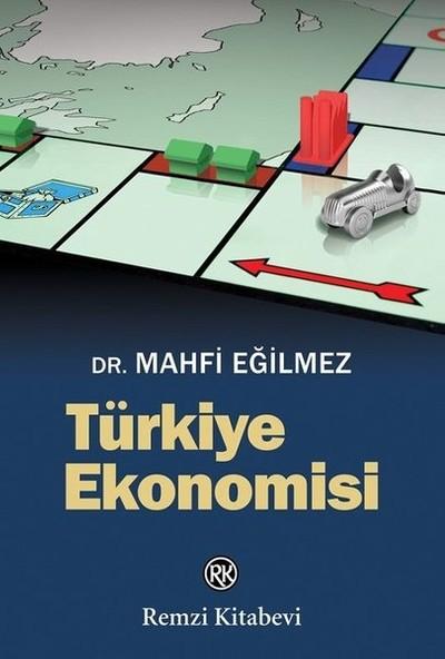 Türkiye Ekonomisi - Mahfi Eğilmez