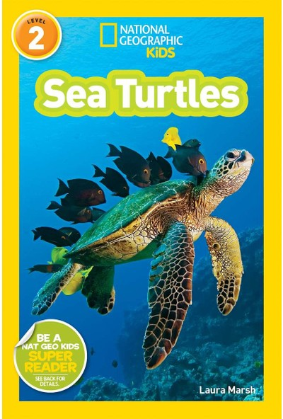 National Geographic Readers: Sea Turtles - Laura Marsh