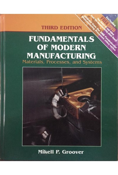 Fundamentals Of Modern Manufacturing - Mikell P. Groover