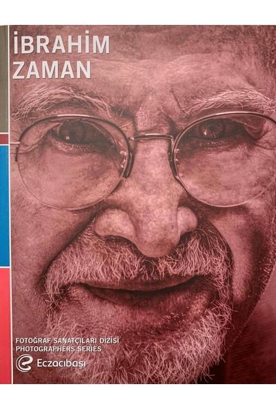 Eczacıbaşı Fotoğraf Sanatçıları Dizisi – 10: İbrahim Zaman Retrospektifi