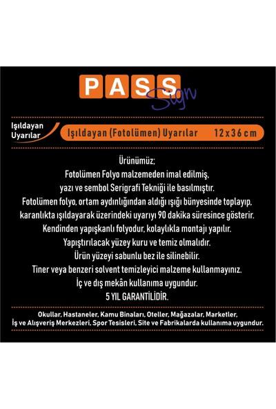 PassPano Pvc Fosforlu Sticker YANGIN ÇIKIŞI DEVAM 12*36