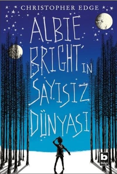 Albie Bright'In Sayısız Dünyası - Christopher Edge