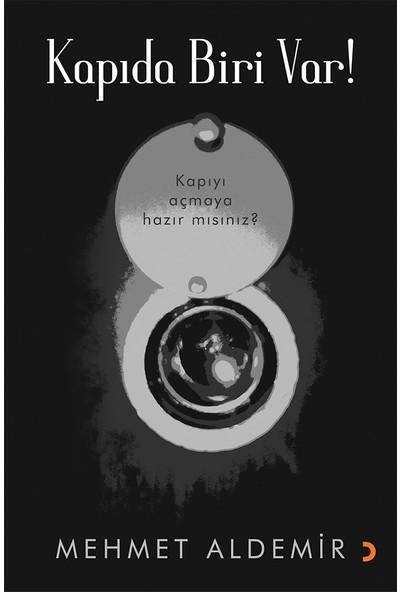Kapıda Biri Var! - Mehmet Aldemir