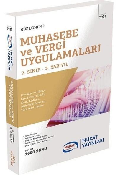 Murat Yayınları Açıköğretim 7931 2. Sınıf Güz Muhasebe ve Vergi Uygulamaları Konu Anlatımlı Soru Bankası