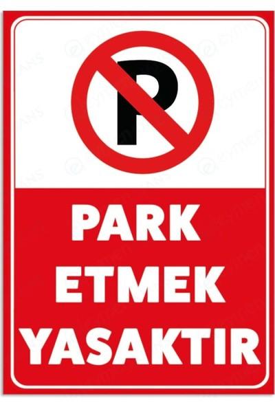 Eymen Park Etmek Yasaktır