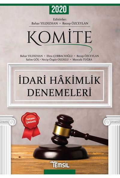 Komite Idari Hakimlik Denemeleri