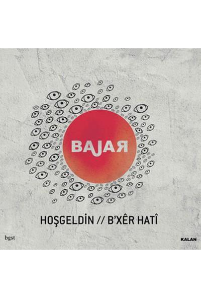 Bajar – Hoşgeldin CD